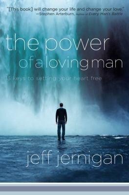The Power of a Loving Man PDF