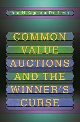 Common Value Auctions and the Winner s Curse