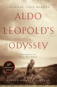Aldo Leopold's Odyssey, Tenth Anniversary Edition
