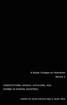 Constitutional Origins  Structure  and Change in Federal Countries PDF