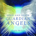 Gold and Silver Guardian Angels