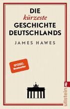 Die k  rzeste Geschichte Deutschlands PDF