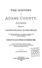 The History of Adams County, Illinois