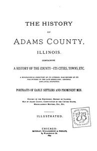 The History of Adams County  Illinois PDF