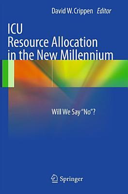 ICU Resource Allocation in the New Millennium PDF