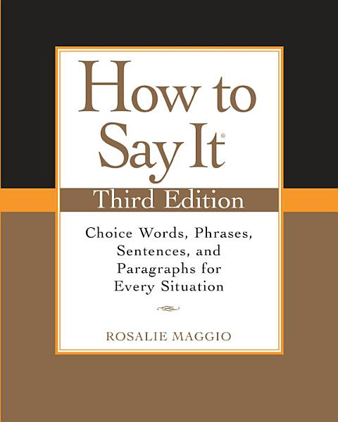 How to Say It  Third Edition