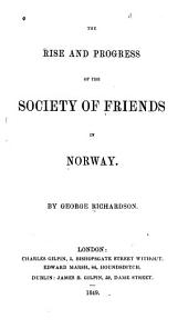 The Rise and Progress of the Society of Friends in Norway