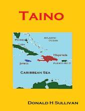 Taino: The People Who Met Columbus