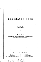 The silver keys, by A.L.O.E.
