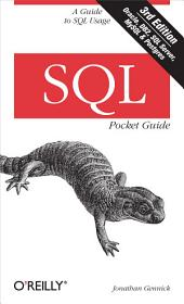 SQL Pocket Guide: A Guide to SQL Usage, Edition 3