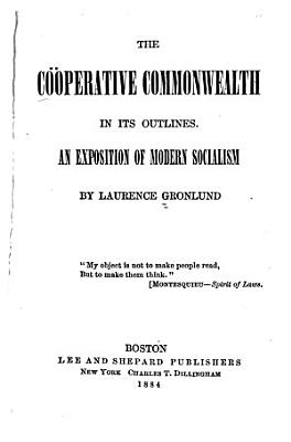 The Co  perative Commonwealth in Its Outlines