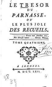 Le trésor du Parnasse, ou le plus joli des recueils: Volume4