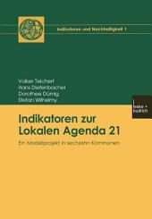 Indikatoren zur Lokalen Agenda 21: Ein Modellprojekt in sechzehn Kommunen
