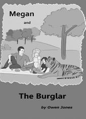 Megan and The Burglar