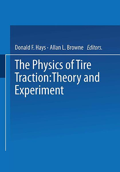 The Physics of Tire Traction