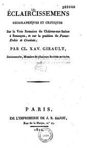 Éclaircissemens géographiques et critiques sur la voie romaine de Châlons-sur-Saône à Besançon, et sur la position de Ponte-Dubis et Crusinie