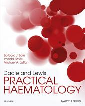 Dacie and Lewis Practical Haematology E-Book: Edition 12