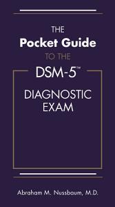 The Pocket Guide to the DSM 5 Diagnostic Exam PDF