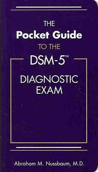 The Pocket Guide To The Dsm 5 Diagnostic Exam