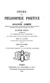 Cours de philosophie positive: La philosophie chimique et la philosophie biologique
