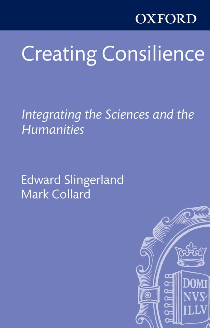 Creating Consilience