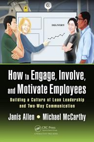 How to Engage  Involve  and Motivate Employees PDF