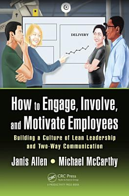 How to Engage  Involve  and Motivate Employees
