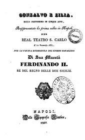 Gonzalvo e Zilia ballo pantomimo n cinque atti [la musica de' ballabili ... è stata espressamente composta dal sig. conte di Gallenberg, quella della pantomima dal sig. maestro Raimondi ...]