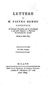 Opere del cardinale Pietro Bembo: Lettere
