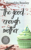 Download The Good Enough Mother Book