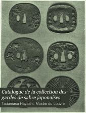 Catalogue de la collection des gardes de sabre japonaises: au Musée du Louvre