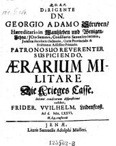 Aerarium militare. Die Krieges Casse: resp. Frid. Wilh. Leidenfrost. - Jenae, Mülier 1676