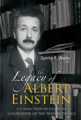 The Legacy of Albert Einstein PDF