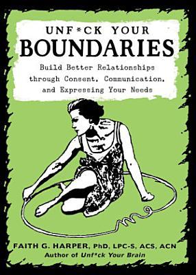 Unfuck Your Boundaries PDF