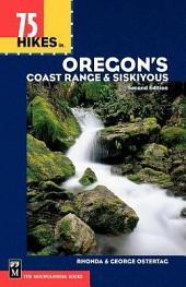 75 Hikes in Oregon's Coast Range and Siskiyous