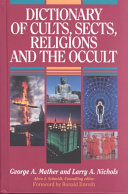 Dictionary of Cults  Sects  Religions  and the Occult PDF