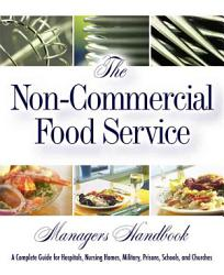 The Non commercial Food Service Manager s Handbook PDF