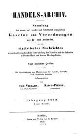 Handels-Archiv: Wochenschrift für Handel, Gewerbe und Verkehrsanstalten : nach amtlichen Quellen. 1852, 1