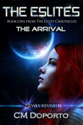 The Eslites, The Arrival: Book One from The Eslite Chronicles