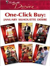 One-Click Buy: January 2009 Silhouette Desire: An Officer and a Millionaire\Blackmailed Into a Fake Engagement\The Executive's Valentine Seduction\Man from Stallion Country\The Duke's Boardroom Affair\The Tycoon's Pregnant Mistress