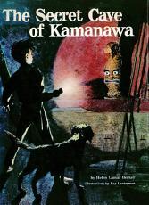 Secret Cave of Kamanawa PDF