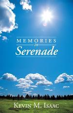 Memories in Serenade