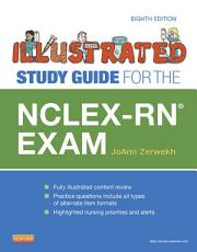 Illustrated Study Guide for the NCLEX-RN® Exam - E-Book