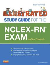 Illustrated Study Guide for the NCLEX-RN® Exam - E-Book: Edition 8