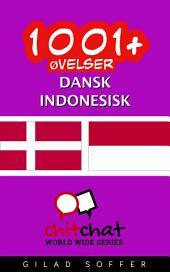 1001+ Øvelser dansk - Indonesisk