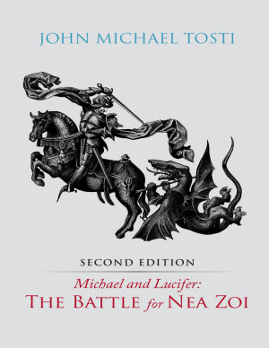 Michael and Lucifer  The Battle for Nea Zoi