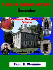 A Day in Indiana History – December: Indiana Bicentennial History Series – December Edition