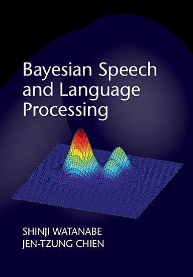 Bayesian Speech and Language Processing PDF