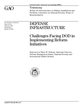 Defense infrastructure challenges facing DOD in implementing reform initiatives