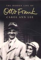 The Hidden Life of Otto Frank PDF